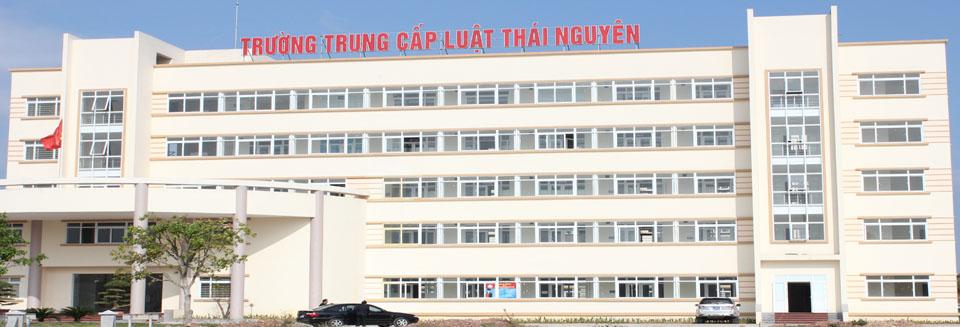 Trường trung cấp Luật Thái Nguyên